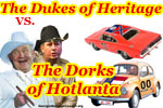 The Dukes of Heritage VS. The Dorks of Hotlanta--click here for more!